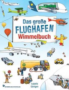 Kinderbuch Das große Flughafen Wimmelbuch